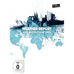 Weather Report - Live in Cologne 1983