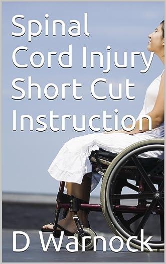 Spinal Cord Injury Short Cut Instruction