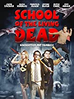 School of the Living Dead