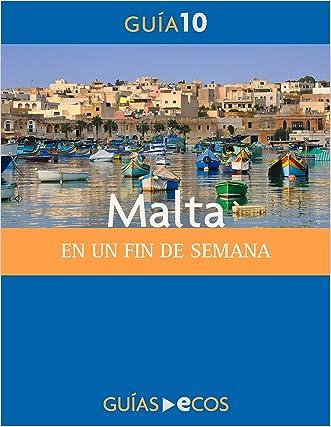 Malta. En un fin de semana (Spanish Edition)