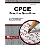 CPCE Practice Questions: CPCE Practice Tests & Exam Review for the Counselor Preparation Comprehensive Examination