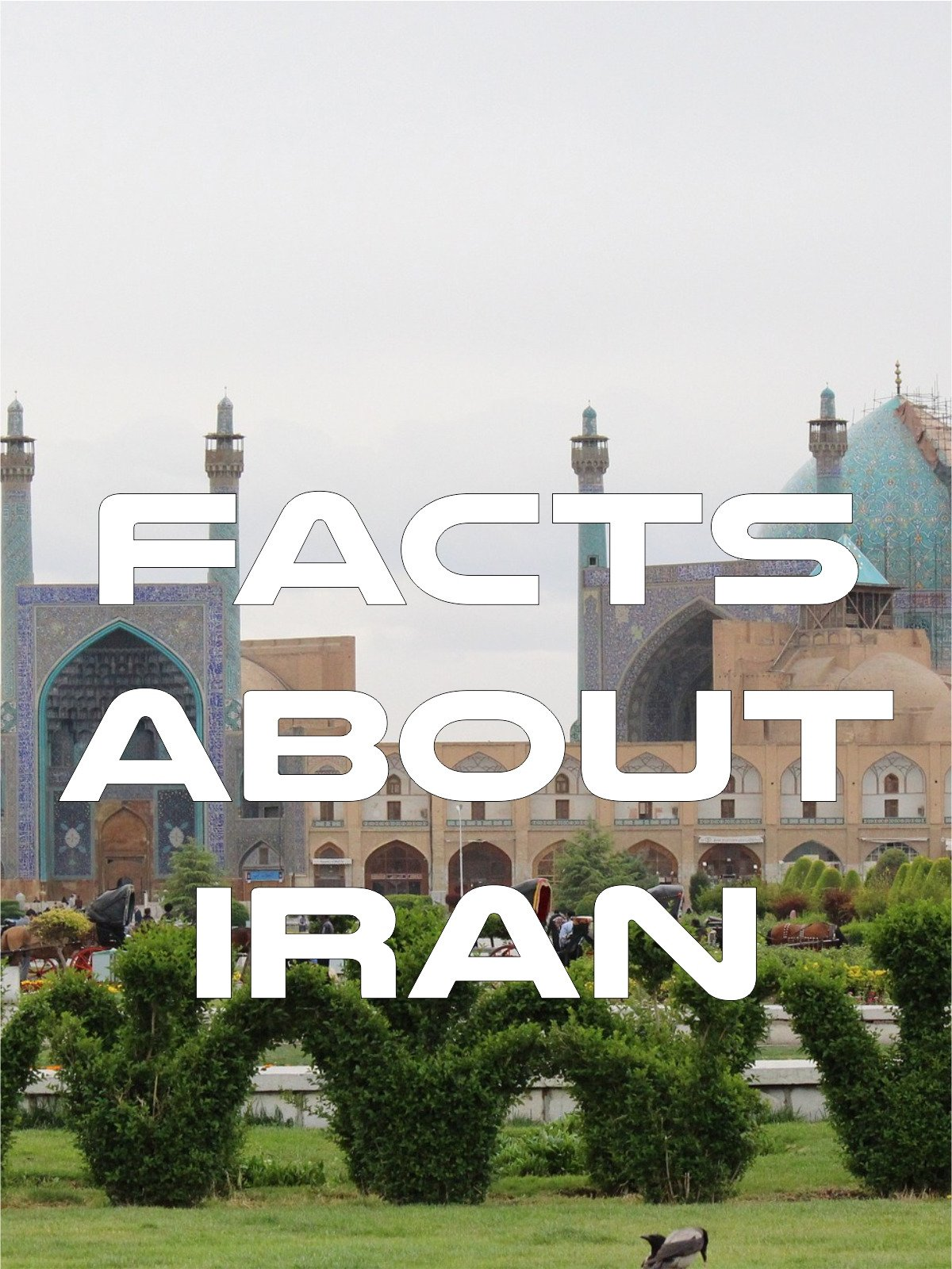 Facts About Iran