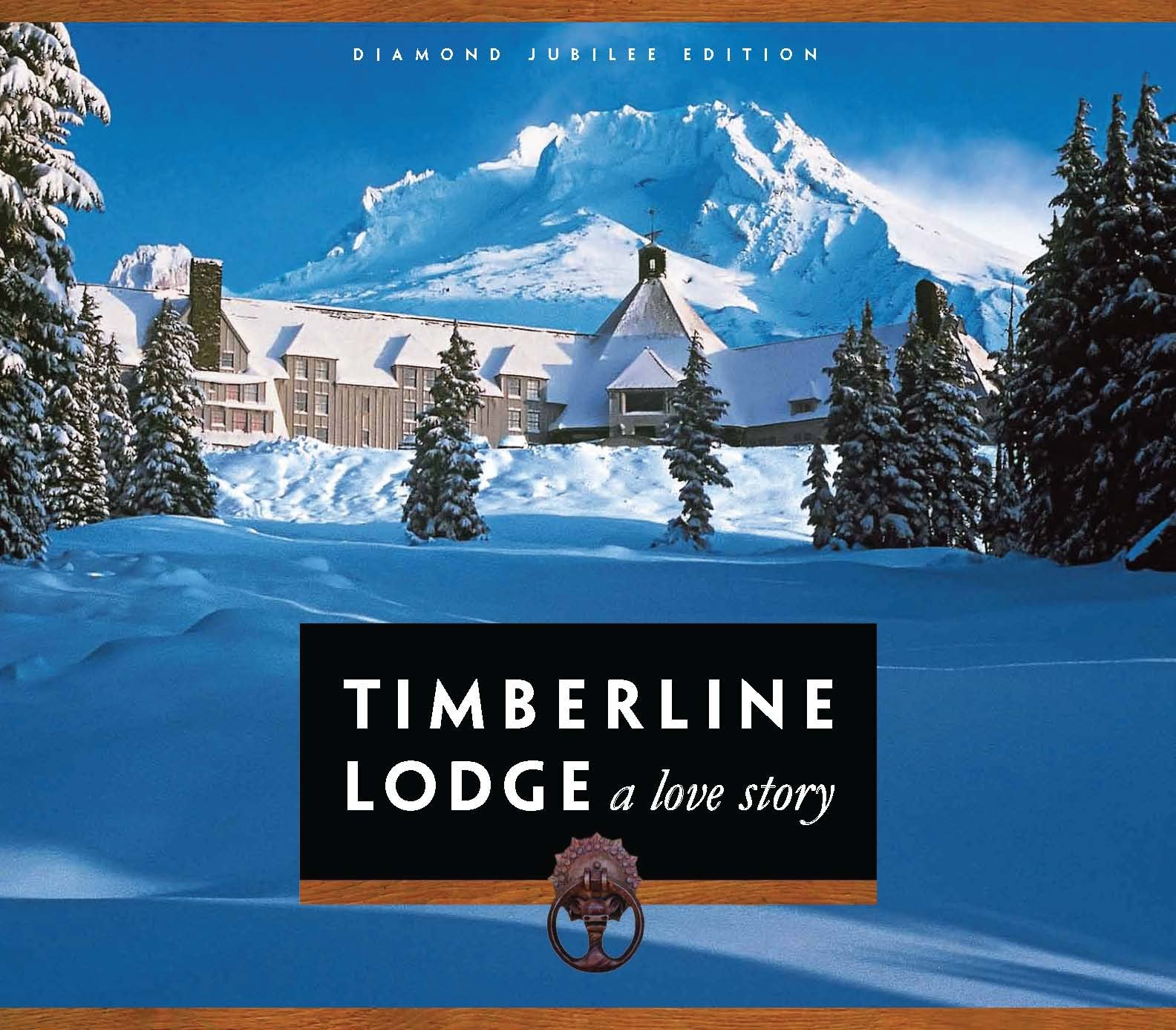 Timberline Lodge ISBN-13 9780615383743
