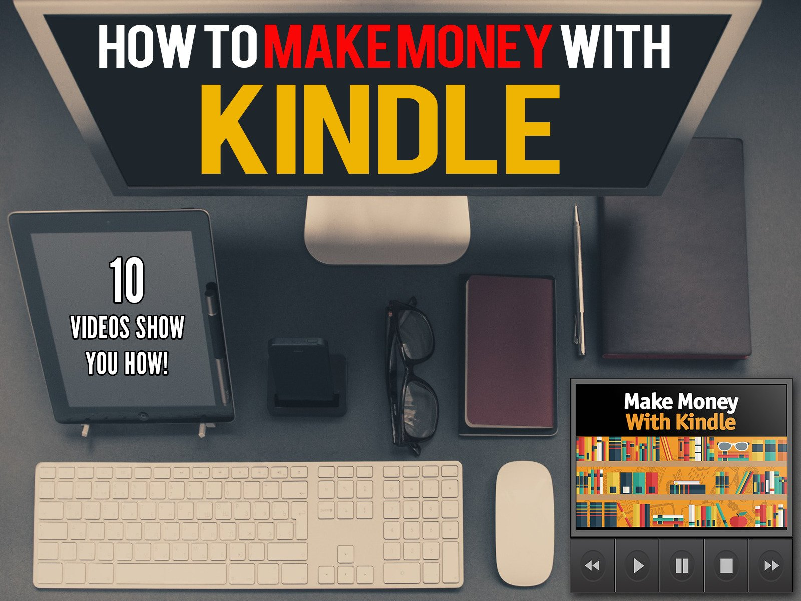 Make money with kindle - Season 1