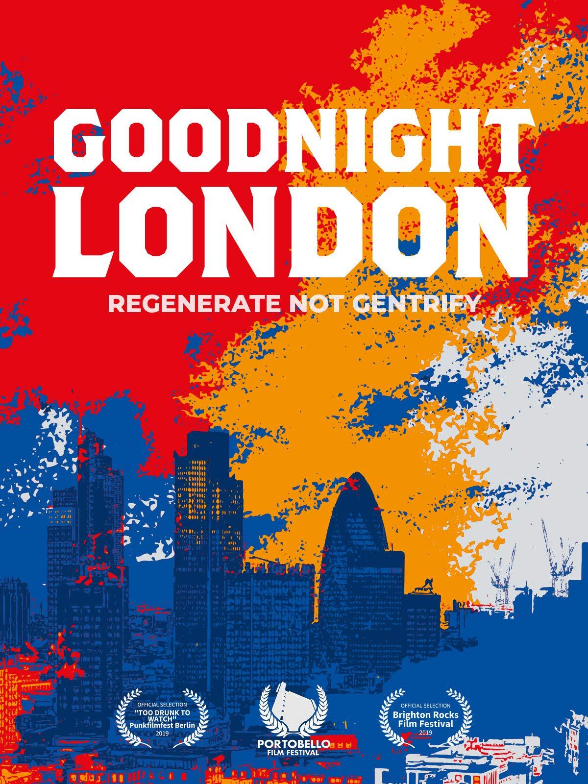 Goodnight London