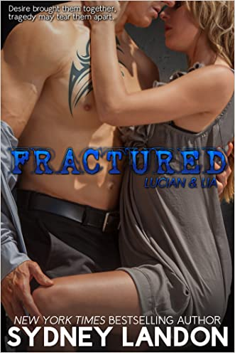 Fractured (Lucian & Lia Book 2) written by Sydney Landon