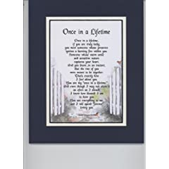 Once In A Lifetime A Sentimental Gift For Husband Wife Girlfriend Or Boyfriend. Touching 8x10 Poem Double-matted In Navy/White And Enhanced With Watercolor Graphics.