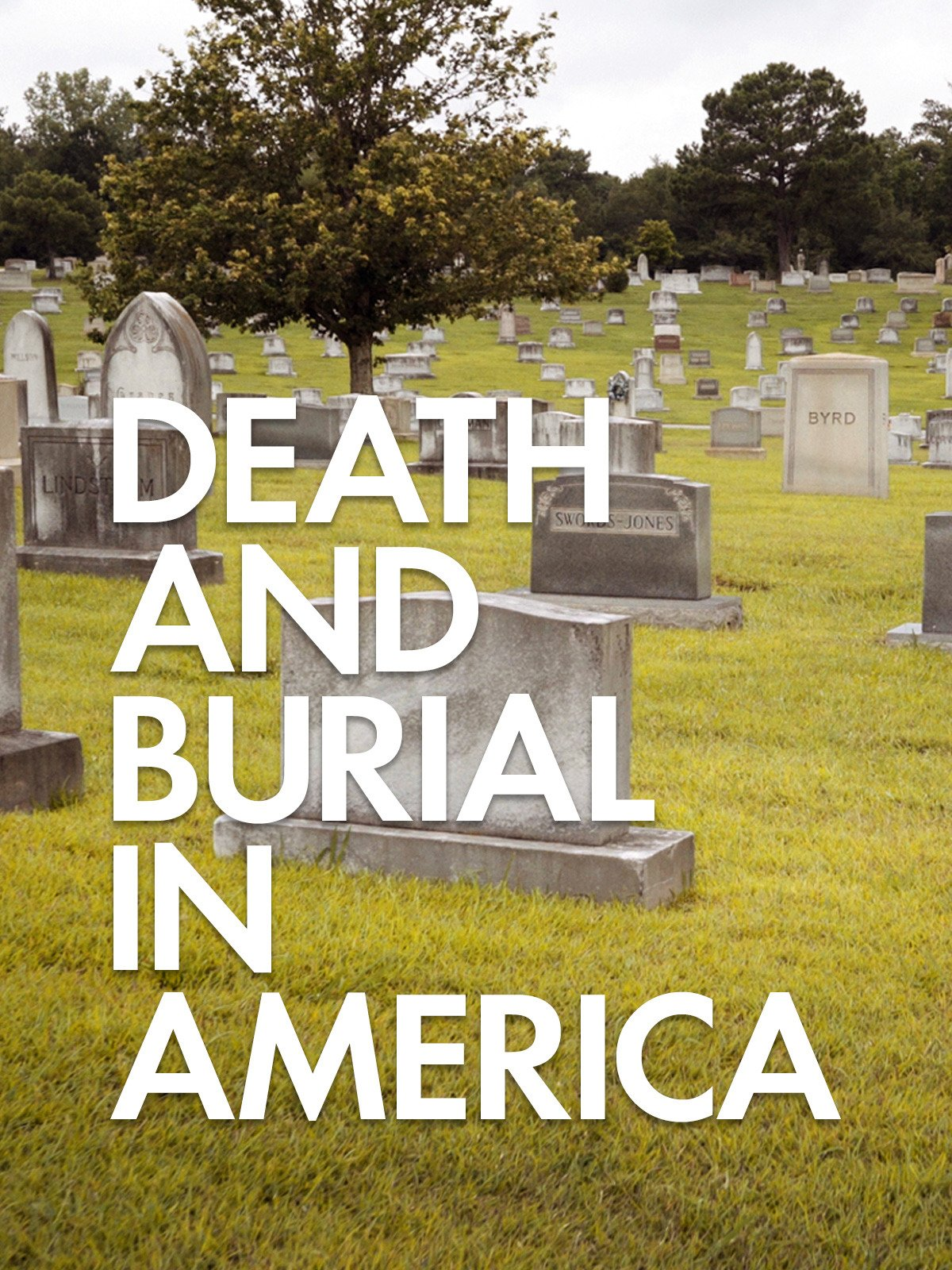 Death and Burial in America