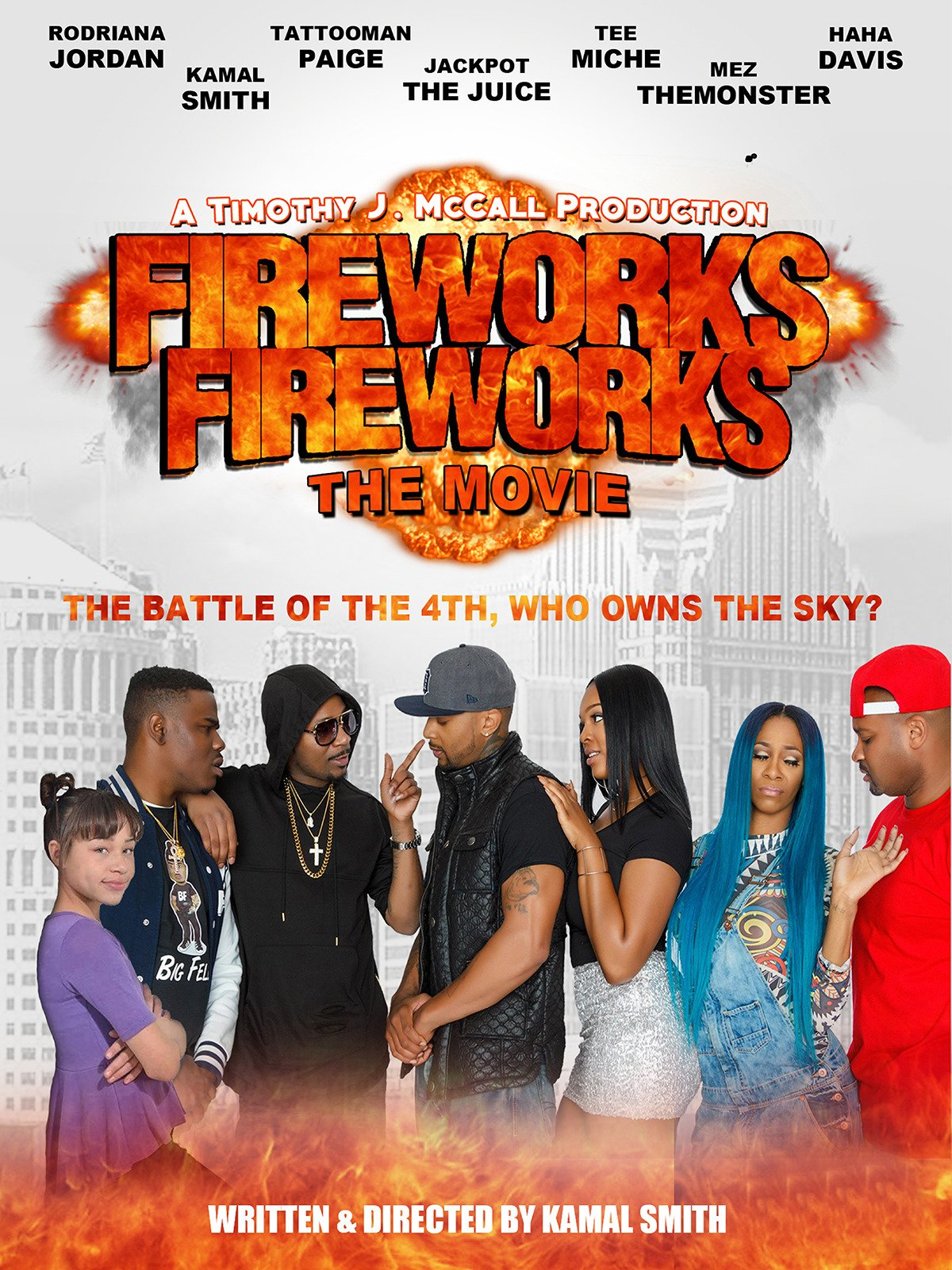 Fireworks Fireworks: The Movie