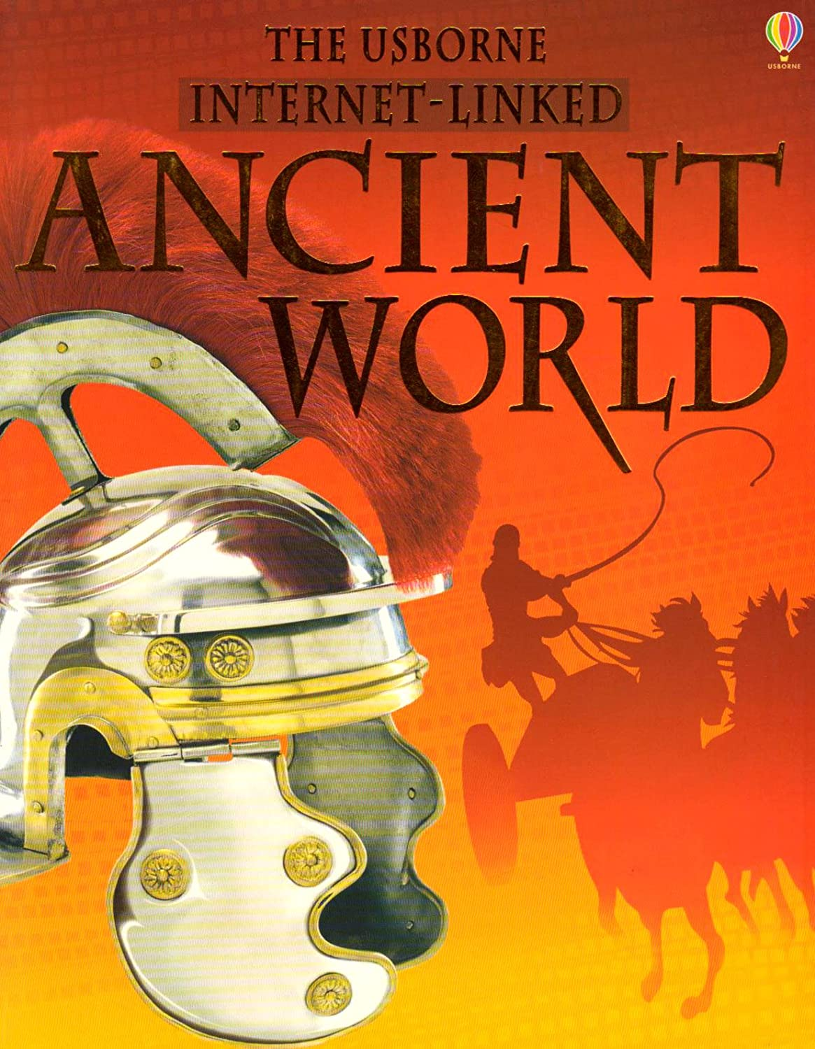 Ancient World - Internet Linked (World History (Usborne)) Fiona Chandler, F. Chandler and Jane Bingham