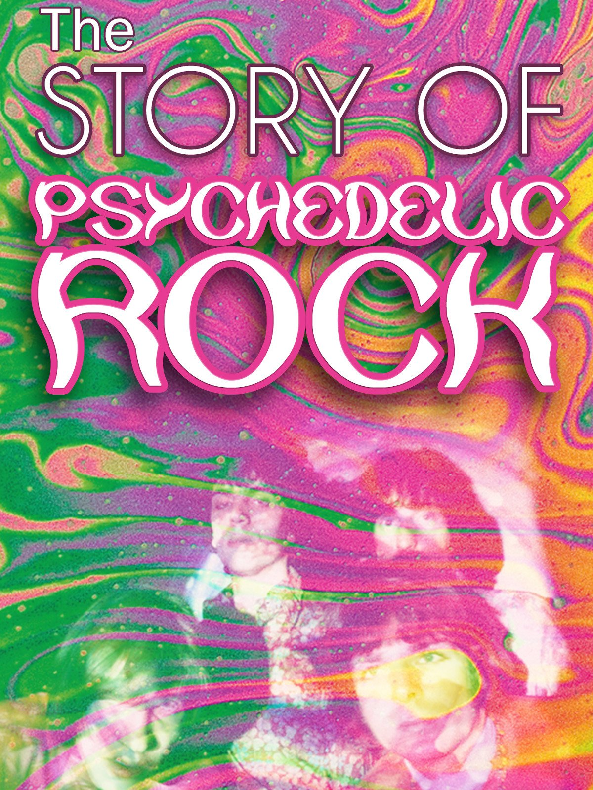 The Story of Psychedelic Rock on Amazon Prime Video UK
