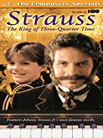 Strauss : The King of Three-Quarter Time
