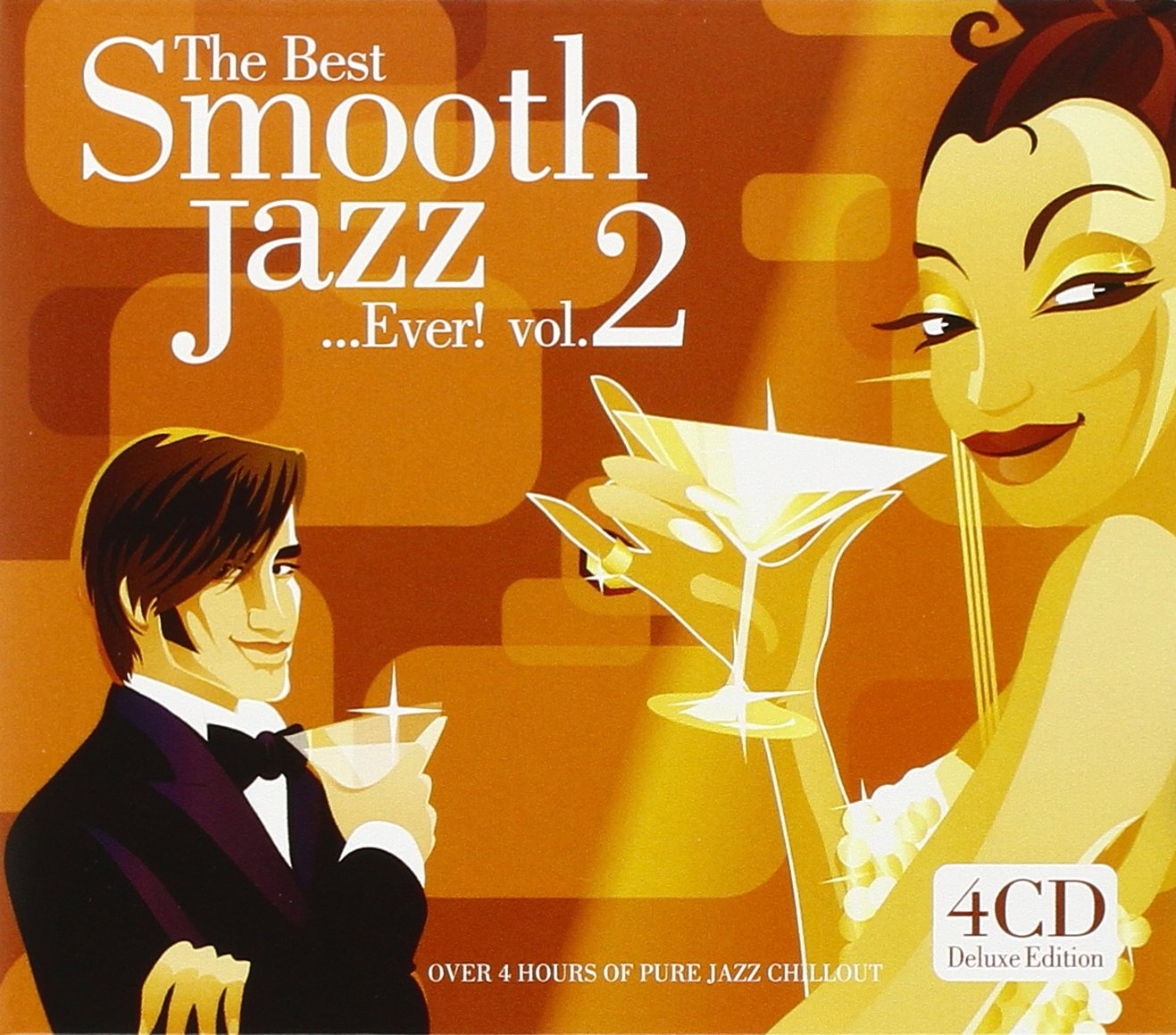 The Best Smooth Jazz Ever! Vol. 2