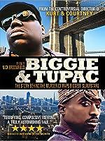 Biggie & Tupac: The Story Behind the Murder of Rap's Biggest Superstars