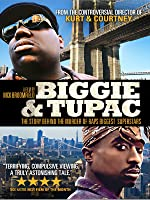 Biggie & Tupac: The Story Behind the Murder of Rap's Biggest Superstars