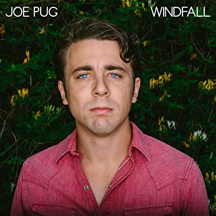 Windfall, Joe Pug
