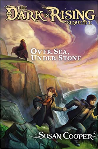 Over Sea, Under Stone (The Dark Is Rising Book 1)