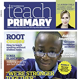 Teach Primary Magazine - lesson plans, KS1and KS2 learning resources, NQT, SEN, CPD articles and much more