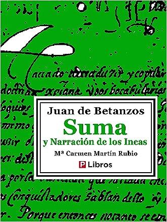 Suma y narración de los incas (Spanish Edition)