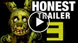 Honest Game Trailers: Five Nights at Freddy's 3