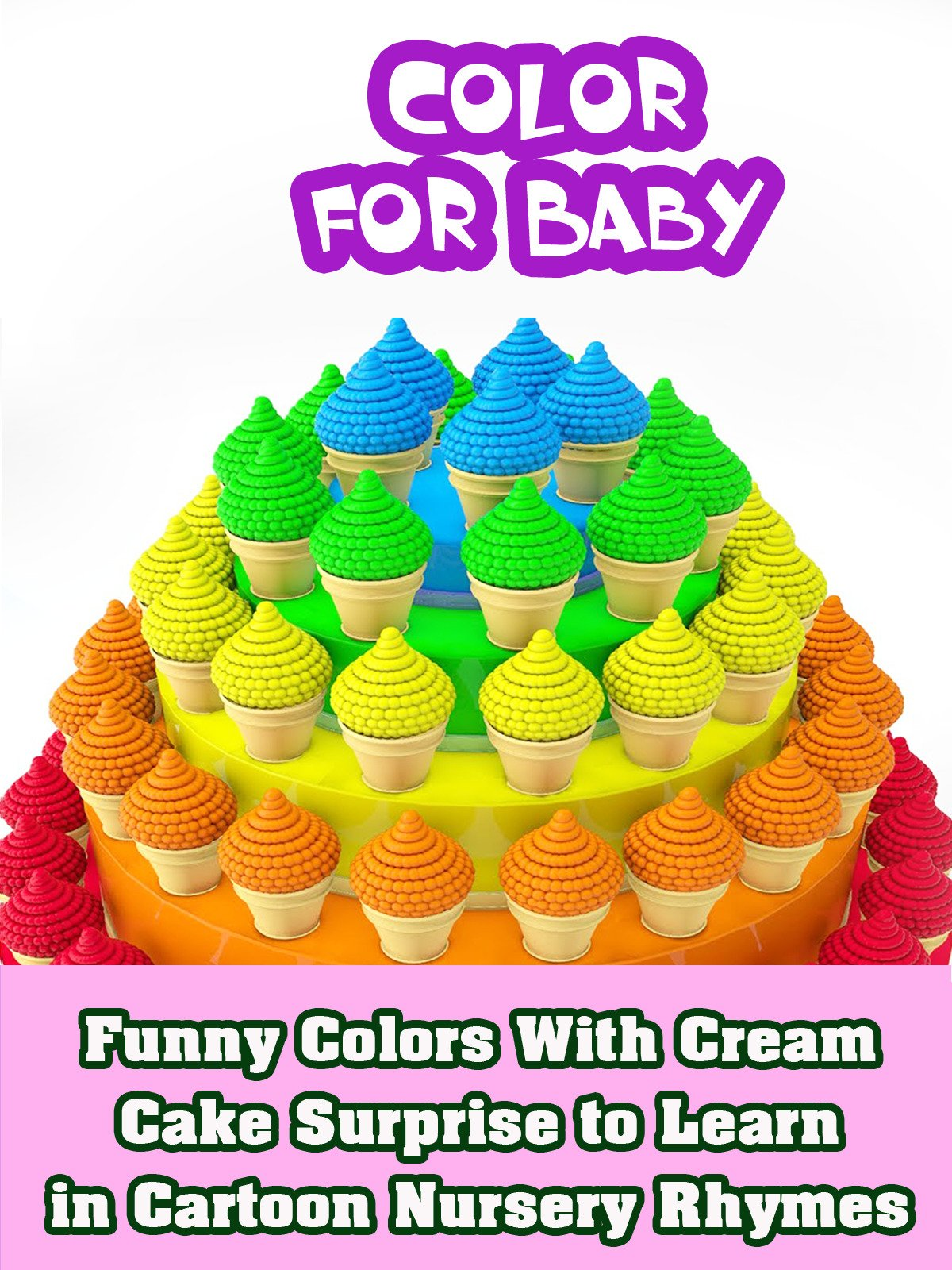 Funny Colors With Cream Cake Surprise to Learn in Cartoon Nursery Rhymes