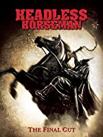Headless Horseman [HD]
