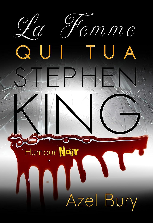 La femme qui tua Stephen King - Azel Bury 81smEWqU6pL._SL1500_