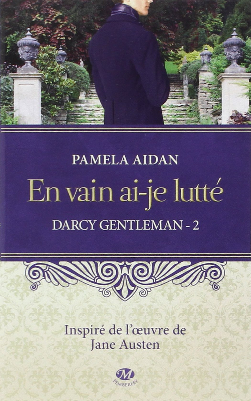 Trilogie Darcy Gentleman - Pamela Aidan (3 Tomes) 81snhBOS-WL