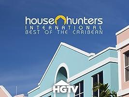 House Hunters International: Best of the Caribbean Volume 3