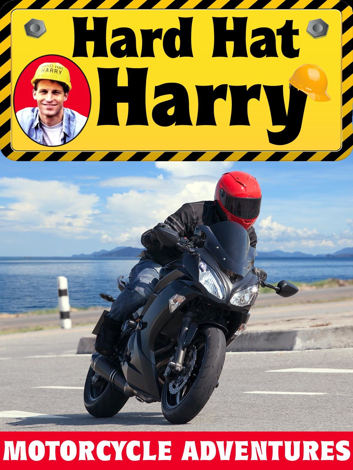 Hard Hat Harry: Motorcycle Adventures