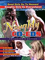 Naughty Co-Eds: Collector's Edition