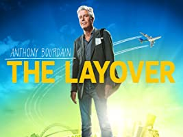 The Layover with Anthony Bourdain Season 2 [HD]