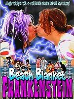 Beach Blanket Frankenstein