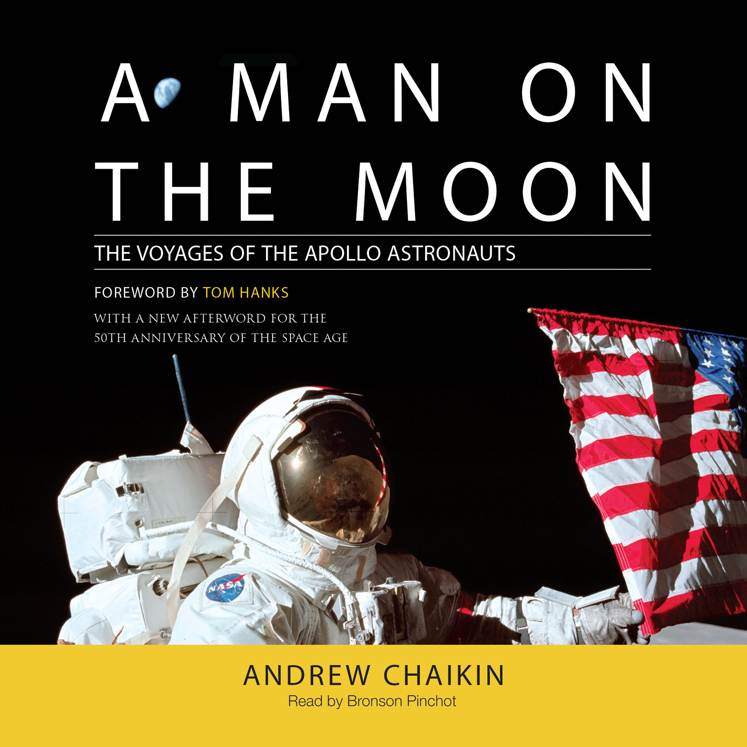 The Voyages of the Apollo Astronauts - Andrew Chaikin, Tom Hanks (Introduction)