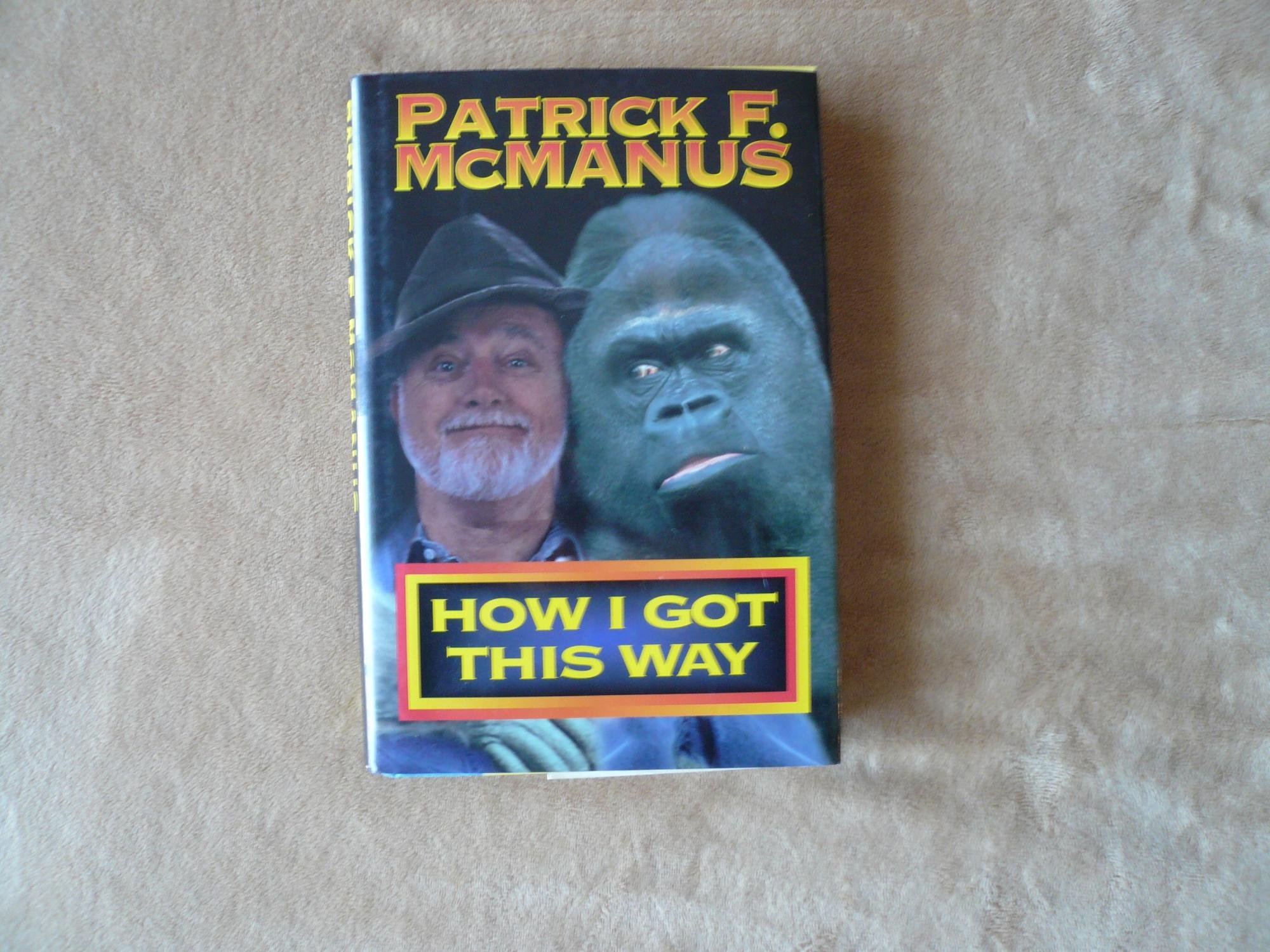 How I Got This Way, McManus, Patrick F.