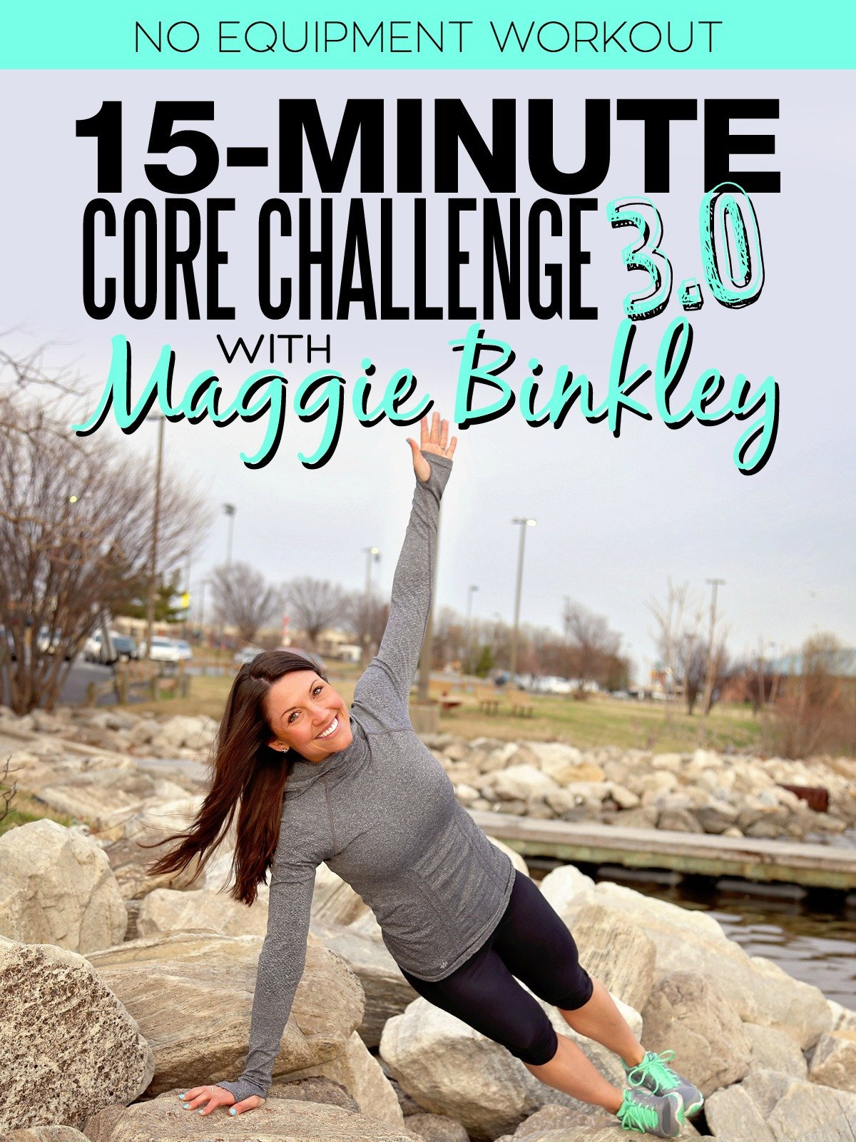 15-Minute Core Challenge 3.0 Workout