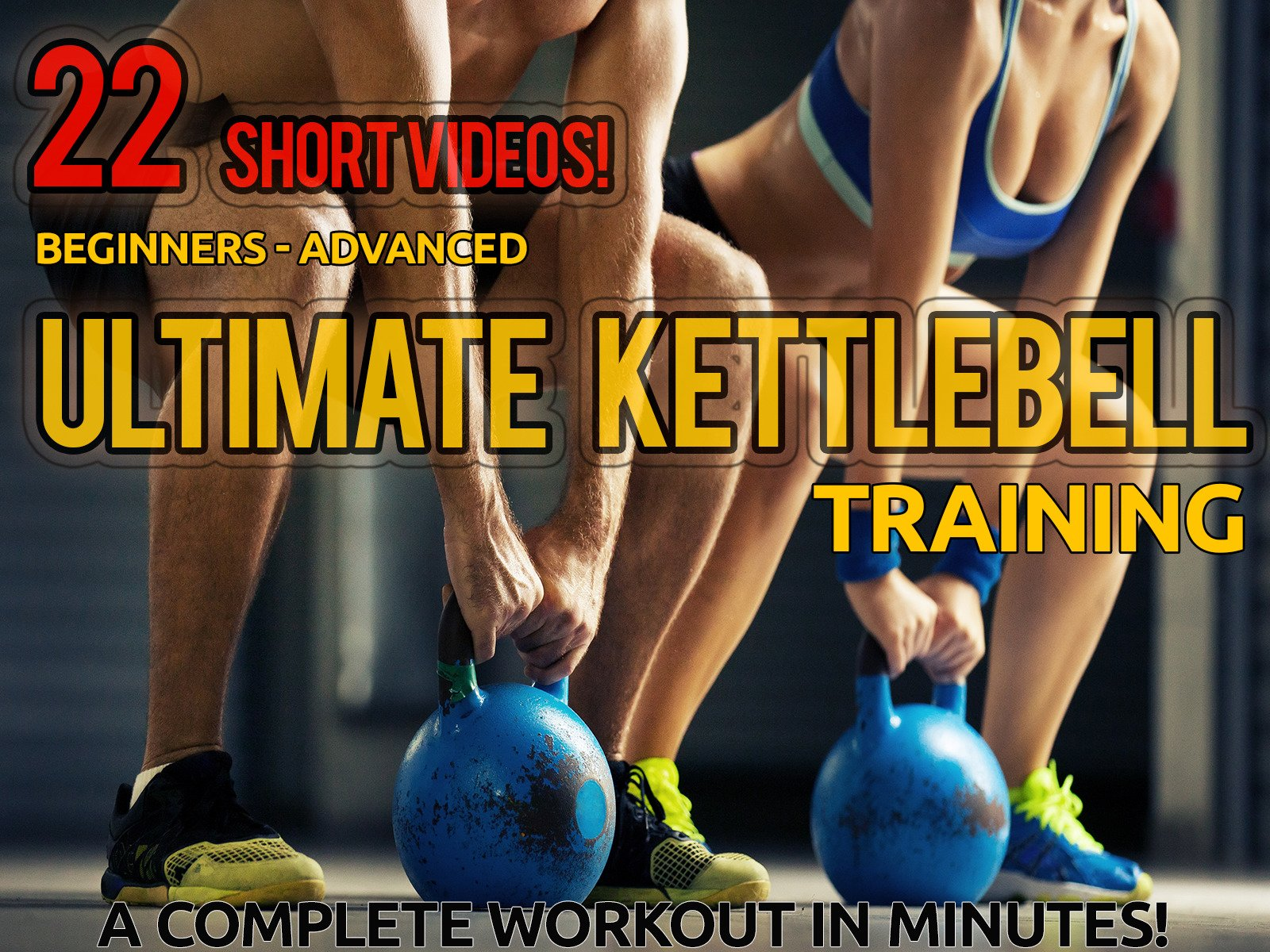 The Ultimate Kettlebell Training - Season 1