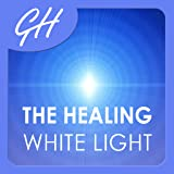 The Healing White Light by Glenn Harrold