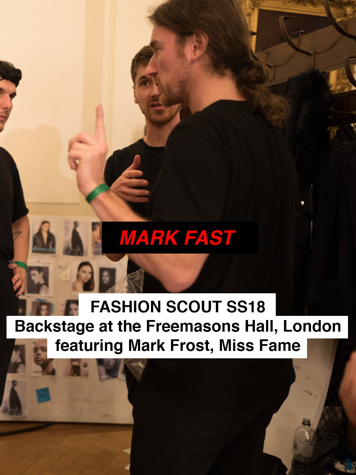 Mark Fast and Miss Fame Backstage at Fashion Scout SS18 on Amazon Prime Instant Video UK