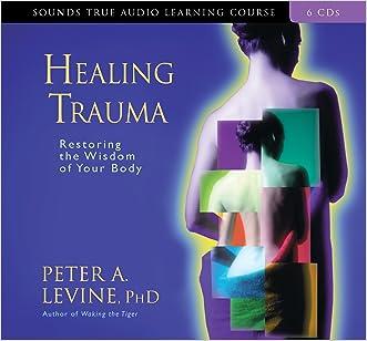 Healing Trauma (Sounds True Audio Learning Course)