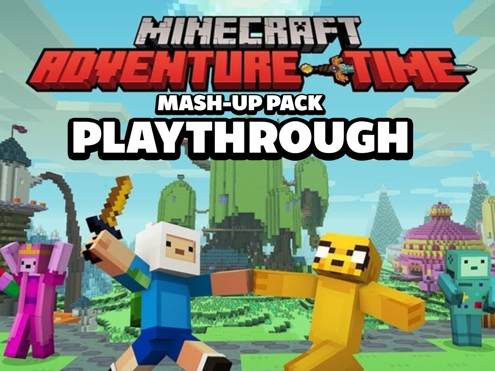 Clip: Minecraft Adventure Time Mash-Up Pack Playthrough - Season 1