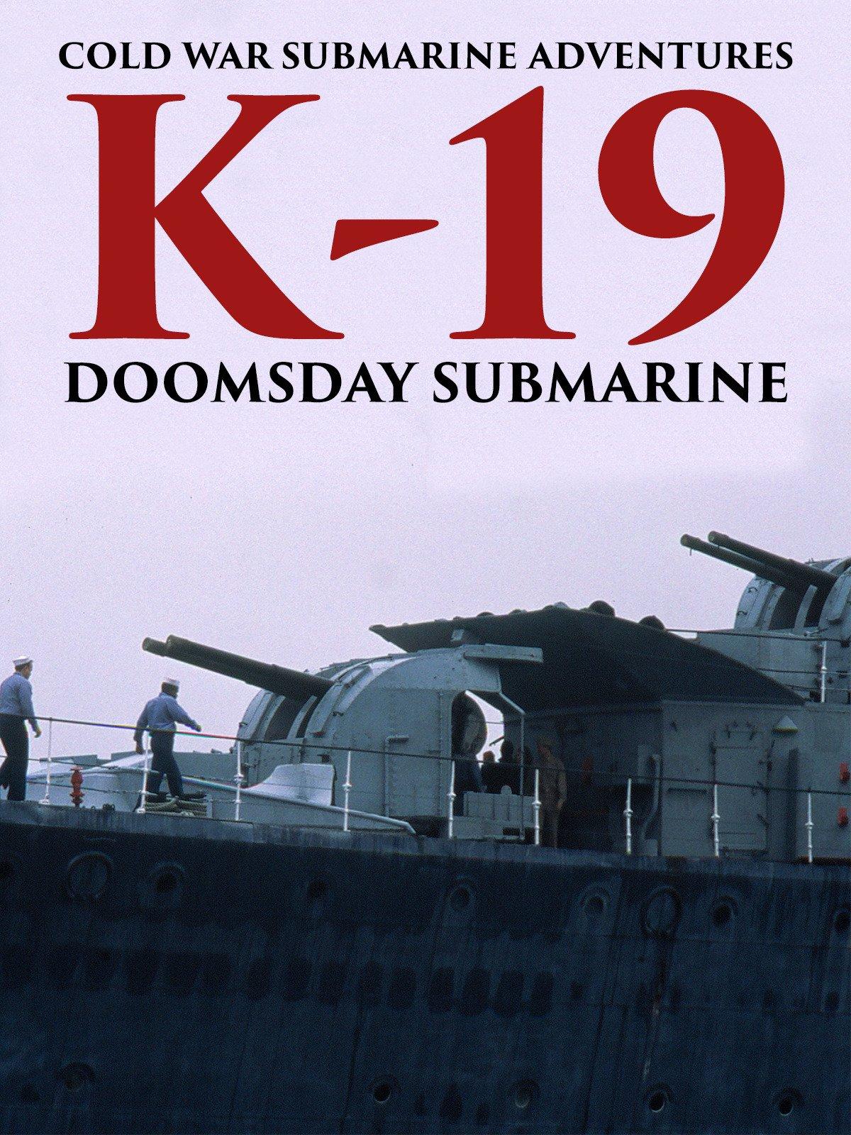 Cold War Submarine Adventures: K-19