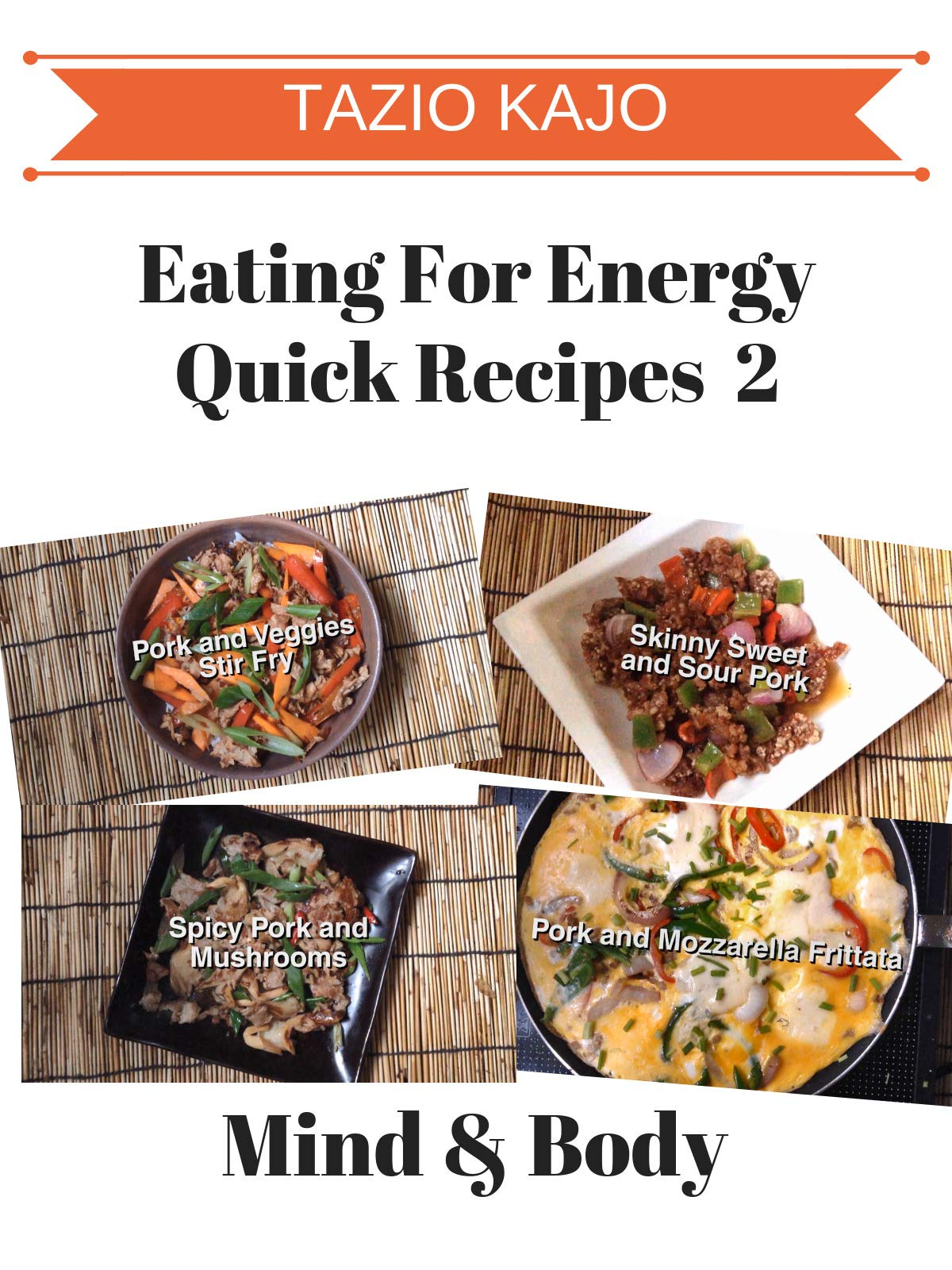 Eating For Energy Quick Recipes Videos Part 2