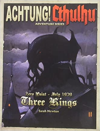 Achtung! Cthulhu Zero Point Three Kings 1939
