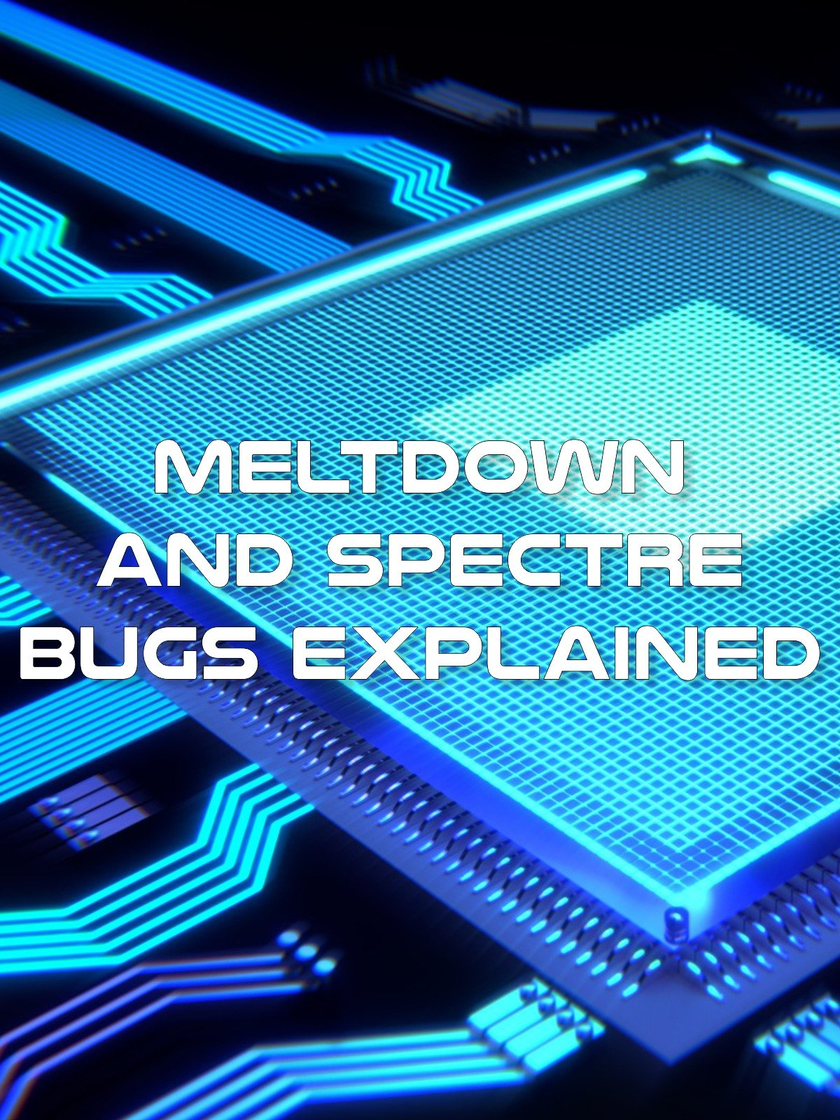 Meltdown and Spectre Bugs Explained on Amazon Prime Instant Video UK