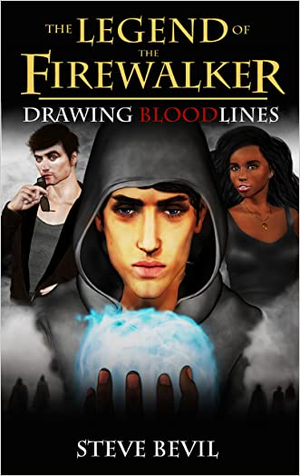 Drawing Bloodlines (The Legend of the Firewalker Book 2) written by Steve Bevil
