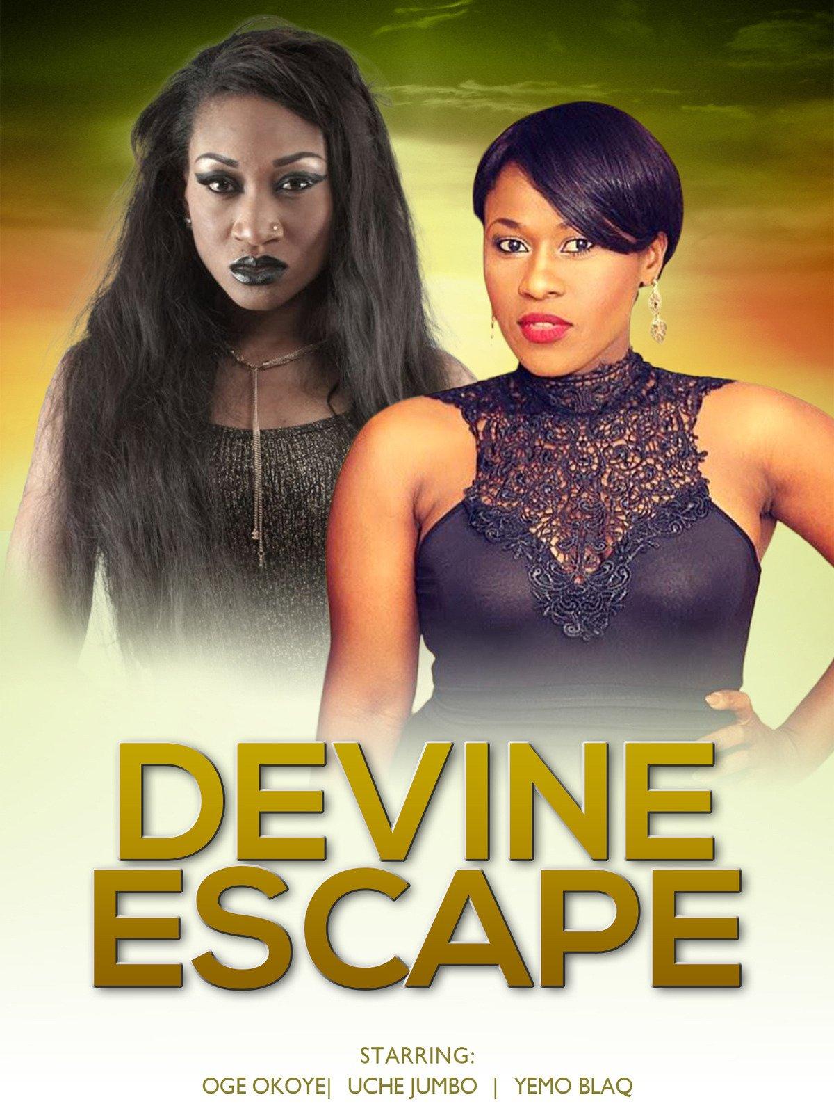 Devine Escape