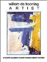 Willem De Kooning: Artist