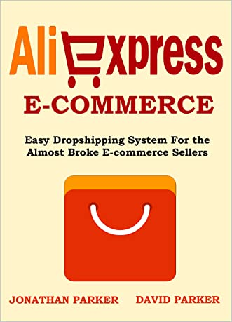 ALIEXPRESS E-COMMERCE (2016 Update): Easy Dropshipping System For the  Almost Broke E-Commerce Sellers