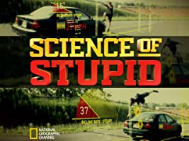 Science of Stupid, Season 1